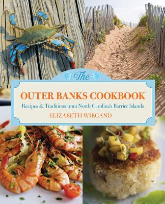 The Outer Banks Cookbook By Wiegand, Elizabeth